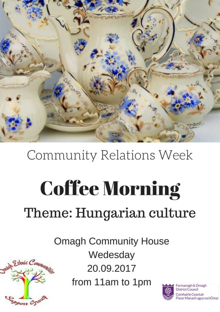 Hungarian Themed Coffee Morning - Omagh @ Omagh Community House