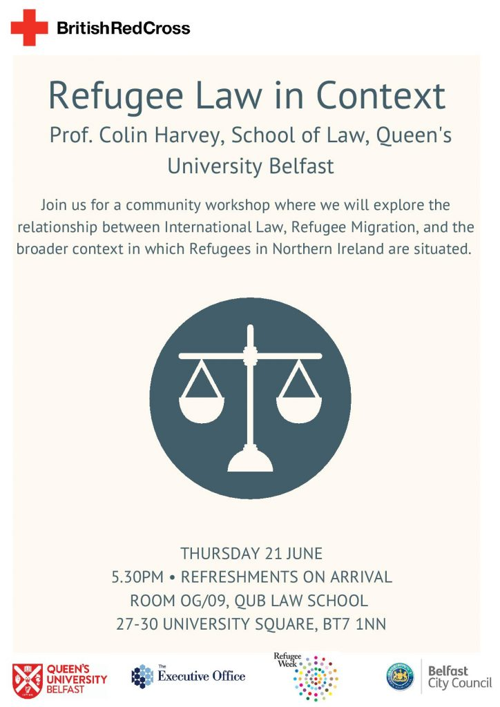 Interactive workshop to look at Refugee Law in Context with Prof. Colin Harvey, School of Law, QUB @ Room OG/09 QUB Law School | Northern Ireland | United Kingdom
