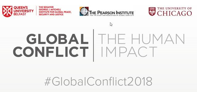 Global Conflict: The Human Impact Conference - Belfast @ Queens University Belfast