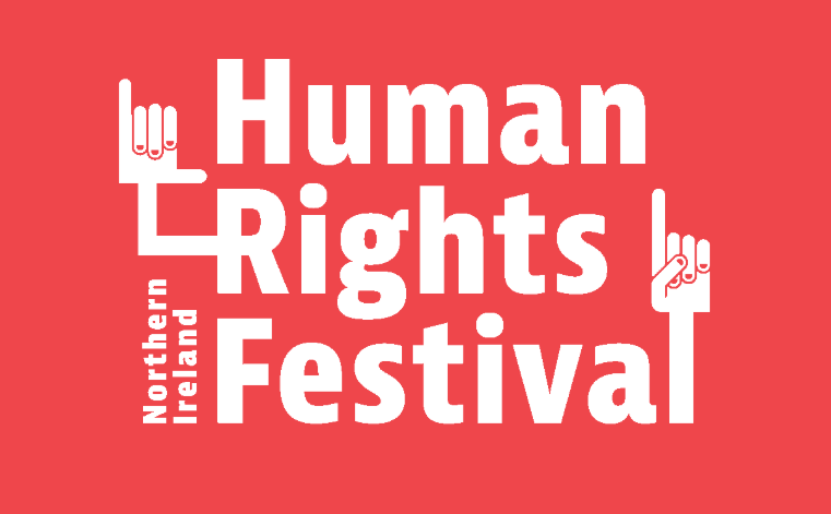 Human Rights Festival 2018 - Call For Event Submissions @ various | Northern Ireland | United Kingdom