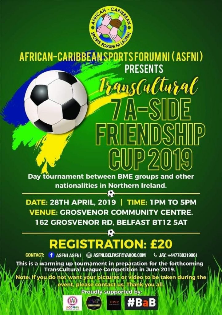 ASFNI Transcultural Friendship Cup - Belfast @ Grosvenor Community Centre