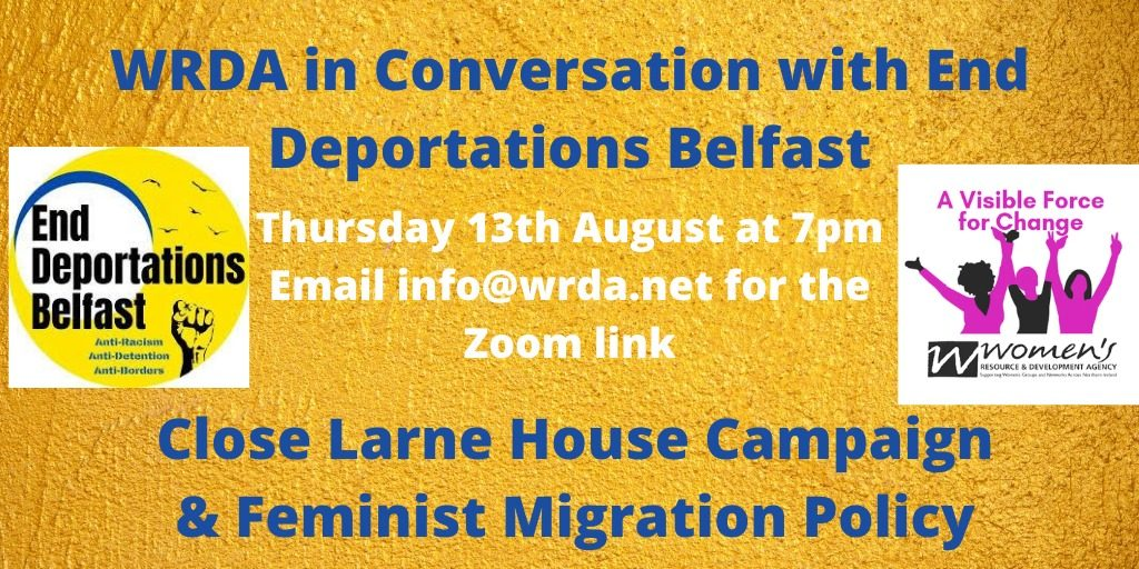 WRDA in Conversation with End Deportations Belfast @ Online